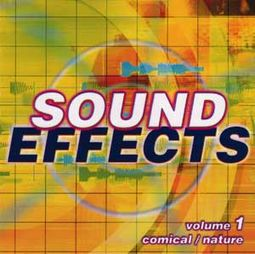 Sound Effects, Volume 1 - Comical / Nature