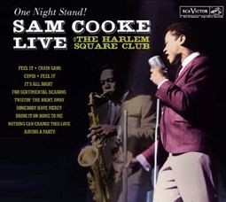 One Night Stand: Live At The Harlem Square Club,