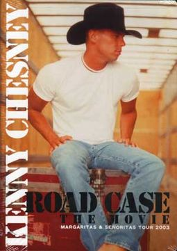 Kenny Chesney - Road Case The Movie