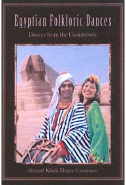 Egyptian Folkloric Dances - Dances from the