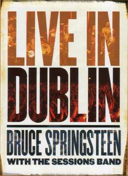 Bruce Springsteen with the Sessions Band - Live
