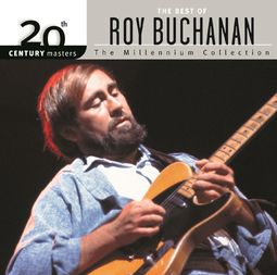 The Best of Roy Buchanan - 20th Century Masters /