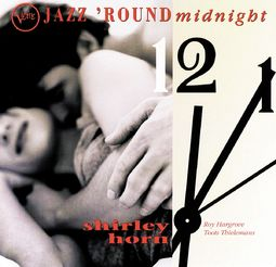 Jazz 'Round Midnight: Shirley Horn