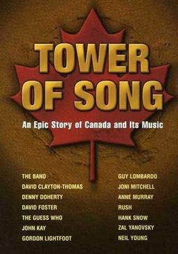 Tower of Song: An Epic Story of Canada and Its