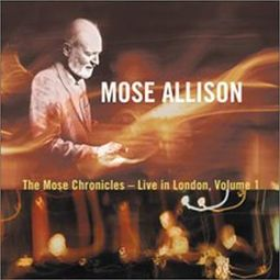 The Mose Chronicles: Live in London, Volume 1