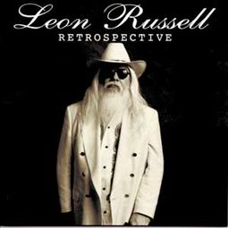 Retrospective: The Best of Leon Russell