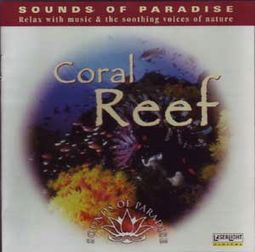 Sounds Of Paradise: Coral Reef