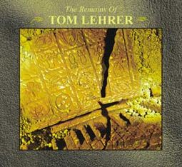 Remains of Tom Lehrer (3-CD)