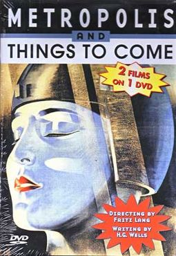 Things to Come / Metropolis (Silent)