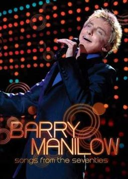 Barry Manilow - Songs from the Seventies (2-DVD)