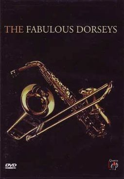 Jimmy & Tommy Dorsey - The Fabulous Dorseys