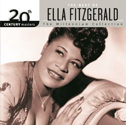 The Best of Ella Fitzgerald - 20th Century