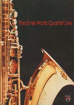 The Ernie Watts Quartet Live
