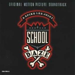School Daze (Original Motion Picture Soundtrack)