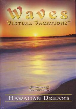 Waves Virtual Vacations - Hawaiian Dreams
