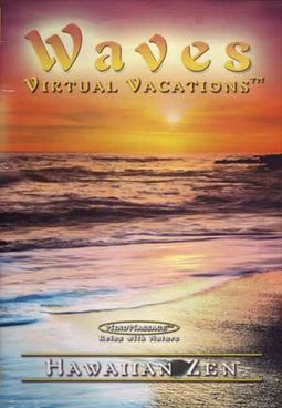 Waves Virtual Vacations - Hawaiian Zen