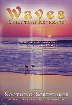 Waves Christian Retreats - Soothing Scriptures