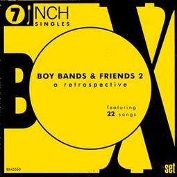 Boy Bands & Friends #2 - 45RPM Collection (22