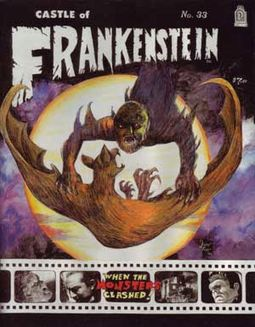 Castle Of Frankenstein #33 (When Monsters