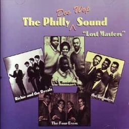 "The Philly Doo Wop Sound ""Lost Masters"""
