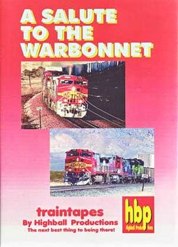 Trains - Salute to the Warbonnet