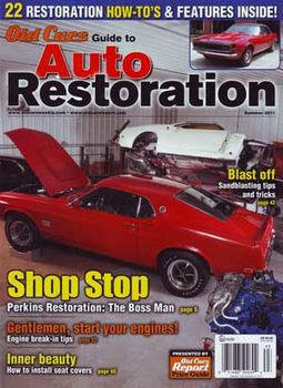 Old Cars Guide to Auto Restoration (Summer 2011)