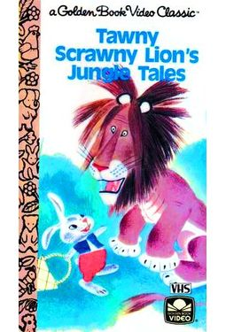 Tawny Scrawny Lion's Jungle Tales