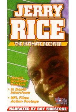 Jerry Rice: The Ultimate Receiver