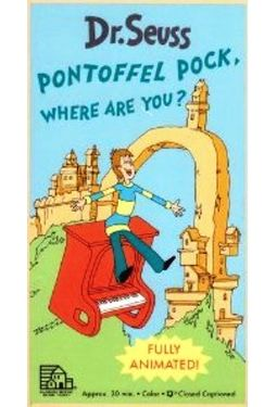 Dr. Seuss - Pontoffel Pock, Where Are You?