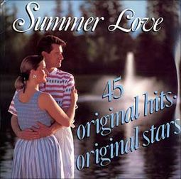 Summer Love: 45 Original Hits, Original Stars