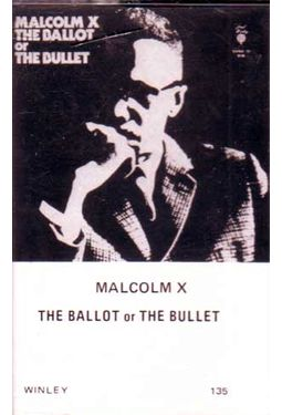 "malcolm x the ballot or the In ""the ballot or the bullet,"" malcolm x (1964) advocates for racial, economic,  and social justice, and he does not want religion to stand in the."