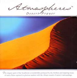 Atmospheres: Desert Prayer