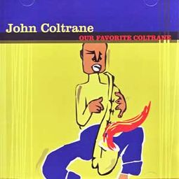 Our Favorite Coltrane