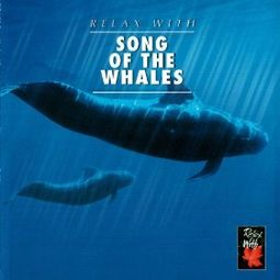 Relax with Song of the Whales