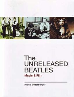 The Beatles: The Unreleased Beatles: Music & Film