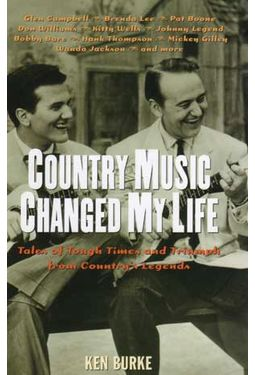 Country Music Changed My Life