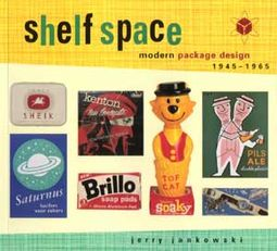 Shelf Space: Modern Package Design, 1945 To 1965