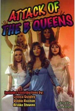 Attack of The B Queens