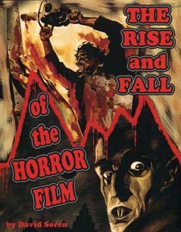 The Rise And Fall of The Horror Film