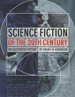 Science Fiction of The 20th Century: An