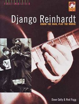 Django Reinhardt - Know The Man, Play The Music