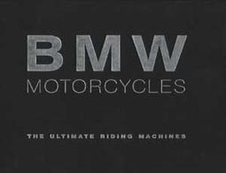 BMW Motorcycles - The Ultimate Riding Machines