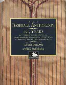 Baseball - The Baseball Anthology: 125 Years of