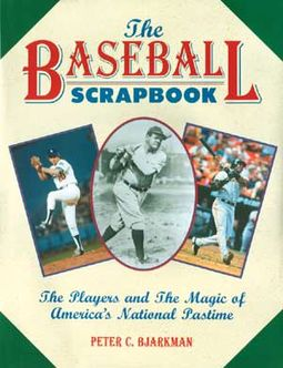 Baseball - The Baseball Scrapbook