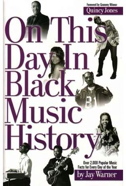 Black History - On This Day in Black Music History
