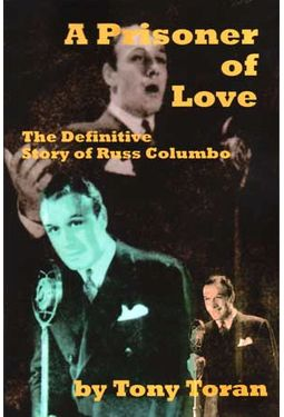 Ross Columbo - A Prisoner of Love: The Definitive