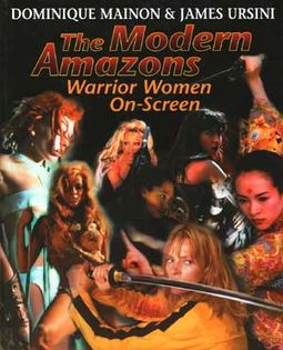 The Modern Amazons: Warrior Women on Screen