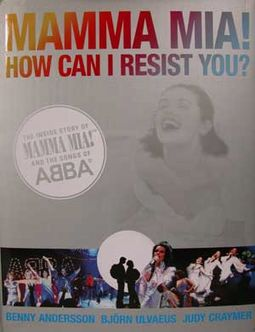 Abba - Mamma Mia: How Can I Resist You? The