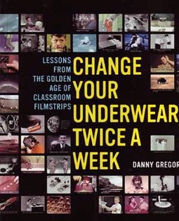 Change Your Underwear Twice A Week - Lessons From