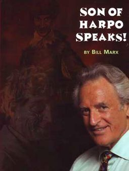 Bill Marx - Son of Harpo Speaks!